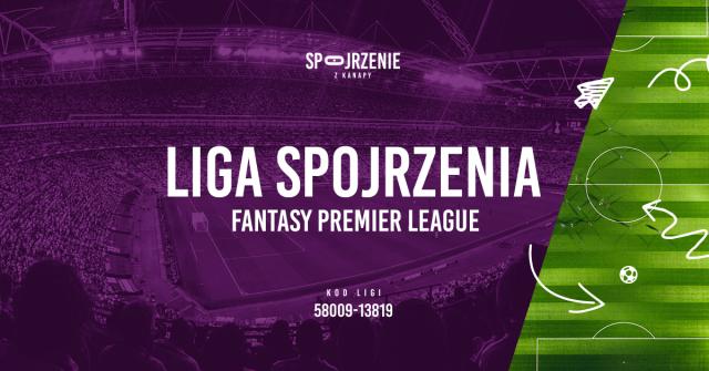 Fantasy Premier League – liga Spojrzenia z Kanapy