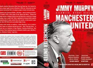 Jimmy Murphy – recenzja książki o legendzie United